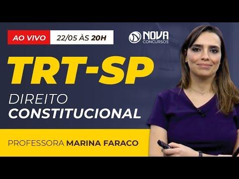 Aula AO VIVO TRT-SP 2018 - Direito Constitucional - Professora Marina Faraco