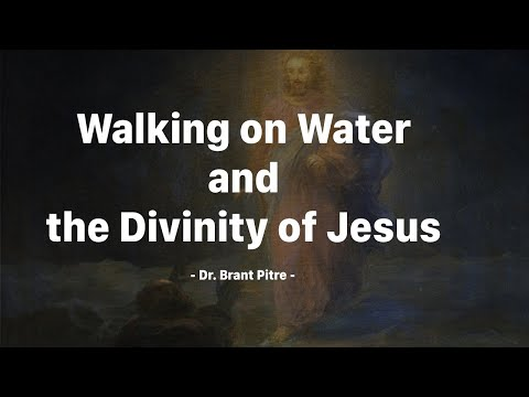 Walking on Water and the Divinity of Jesus