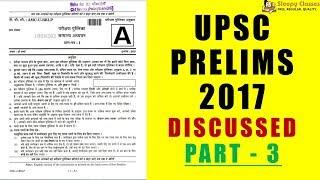 UPSC 2017 Prelims - Discussed - Part 3