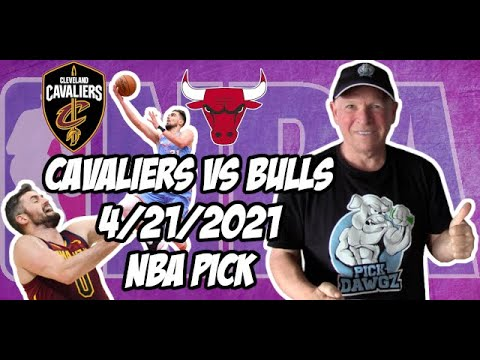 Cleveland Cavaliers vs Chicago Bulls 4/21/21 Free NBA Pick and Prediction NBA Betting Tips