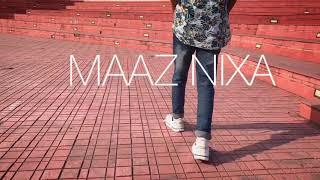 MAAZ NIXA | DEBO X AARXSLAN | DANCE CHOREOGRAPHY