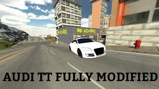 AUDI TT FUUUUHHHH FULLY MODIFIED| CAR PARKING MULTIPLAYER