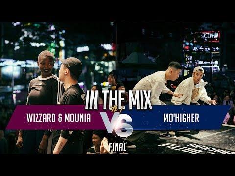 Wizzard & Mounia Vs Mo'Higher  | Final | In The Mix #1 | 인더믹스