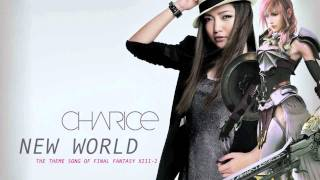 Repeat youtube video Charice - New World - The English Theme Song of Final Fantasy XIII-2 + Lyrics