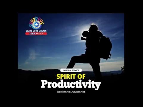 Dominion Service - Spirit of Productivity