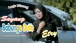 Lagu Minang Ranchak - Sayang Babungo Duto - Etry - (Official Music Video)