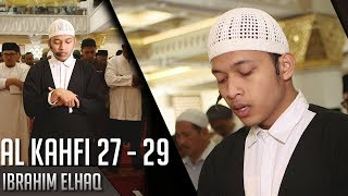 Download Lagu Imam Sholat Merdu || Surat Al Kahfi 27 - 29 || Ibrahim Elhaq mp3