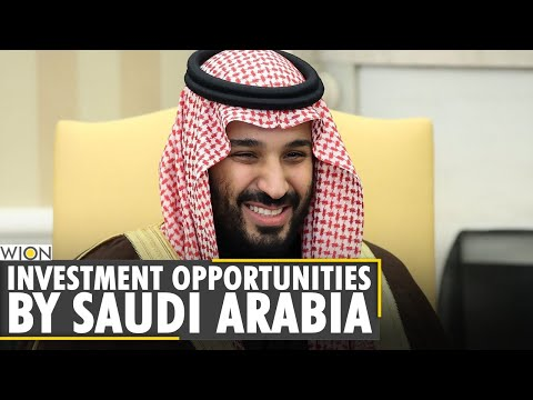 World Business Watch: Saudi Arabia offers investment opportunities | World News | Business News
