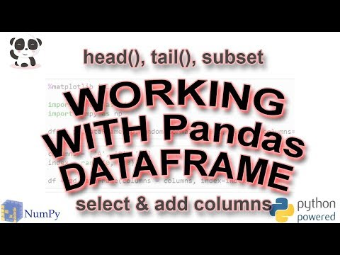 Working with Pandas: head, tail, slice & subset, add
