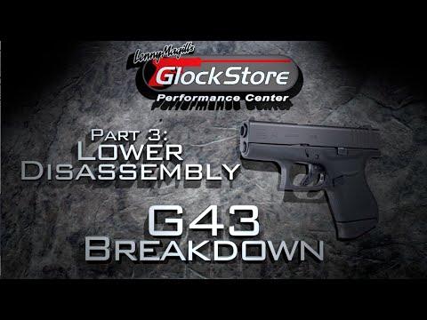 Glock 43 Breakdown Pt. 3 - Lower Disassembly