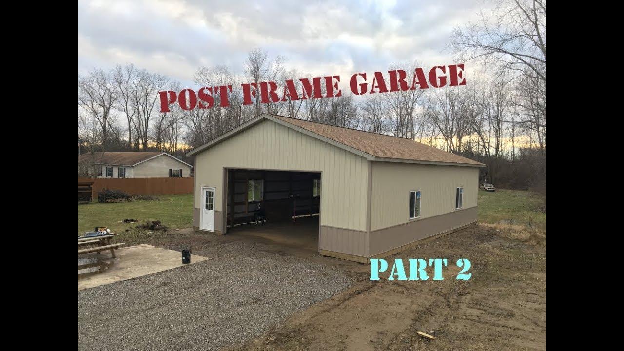 Pole Barn Garage Shop 32 X48 X12 Part 2 Youtube