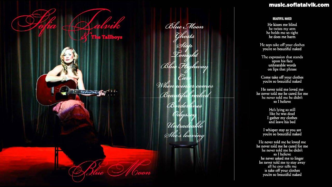 Download Sofia Talvik - 08. Beautiful Naked - Blue Moon (YouTube Album)