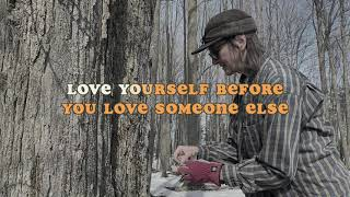 Seth Bernard Love Yourself Lyric Video