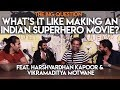 SnG: Making An Indian Superhero Movie feat. Harshvardhan Kapoor & Vikramaditya Motwane