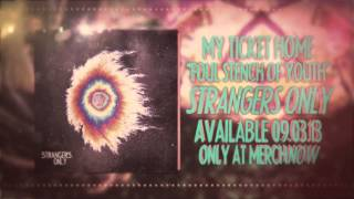 My Ticket Home -  Foul Stench Of Youth
