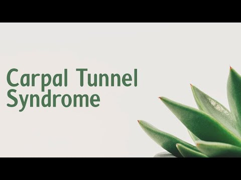 Carpal tunnel syndrome | Symptoms | Causes | Treatment | Diagnosis
