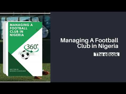 Managing A Football Club in Nigeria [Watch This Exclusive Video]