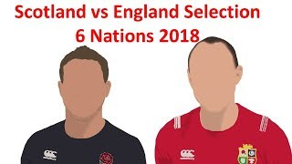 Scotland vs England Preview Selection- 6 Nations 2018