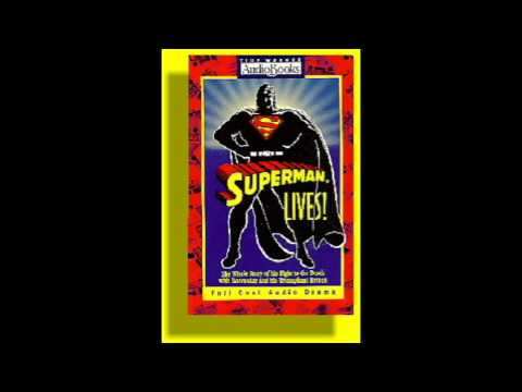 """Superman Lives!"" 1993 BBC Audiobook Clip - ""I Am Superman"""
