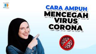 Cara mencegah virus corona coronavirus covid-19 semakin merebaknya (covid-19) membuat kita harus berhati-hati dan menjaga kebersihan aga...