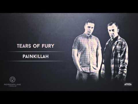 Tears of Fury - Painkillah