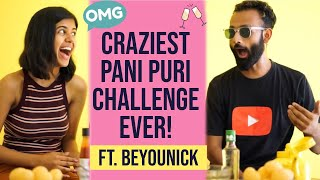 The Chilliest and Drunk-est Gol Gappa Challenge ft BeYouNick | Sejal Kumar