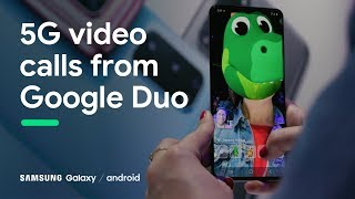 Google Duo and Samsung bring 5G video calls to Android