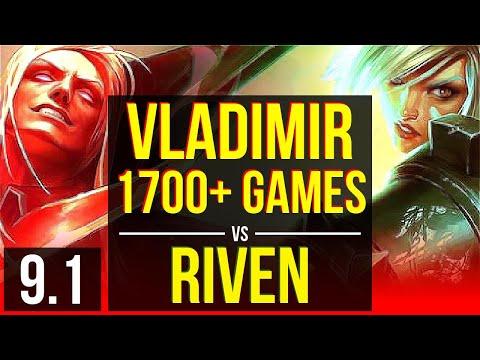 VLADIMIR vs RIVEN (TOP) | 1700+ games, 2 early solo kills, KDA 6/1/0 | Korea Grandmaster | v9.1