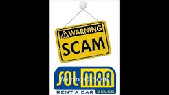 Solmar Rent a Car Scam
