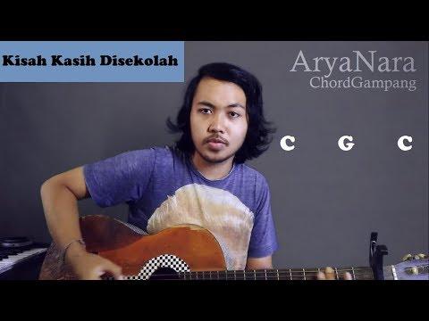 Chord Gampang (Kisah Kasih Di Sekolah - Chrisye) By Arya Nara (Tutorial Gitar) Untuk Pemula