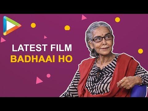 """Surekha Sikri Interview: """"Badhaai Ho is a FEEL GOOD Film""""  Badhaai Ho   Gajraj Rao   Neena Gupta"""