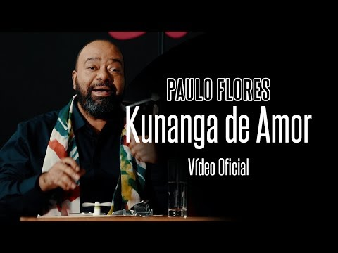 Paulo Flores - Kunanga de Amor [Video Oficial]