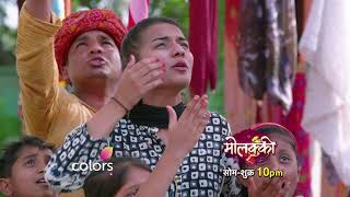 Molkki | Episode No 105 | Courtesy : Colors Tv