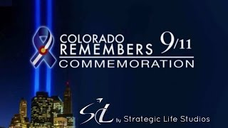 September 11,2001, Colorado Remembers by Strategic Life Studios