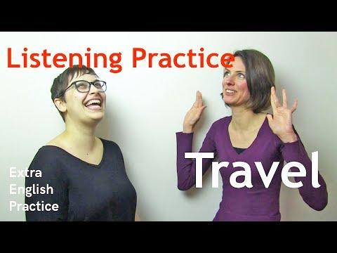 Misha & Larissa talk about Traveling - Extra English Practice: Listening