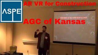 AR Augmented Reality in Construction, AGC of Kansas, ASPE Chapter 32 Kansas City Estimators