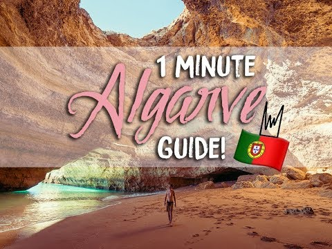 1 MINUTE GUIDE TO THE ALGARVE - PORTUGAL