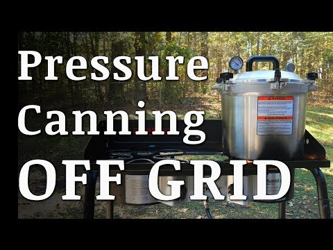 Pressure Canning Off Grid (Alternative To Glass Cooktops)