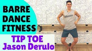 Baixar TIP TOE FITNESS DANCE BARRE | Tip Toe Jason Derulo
