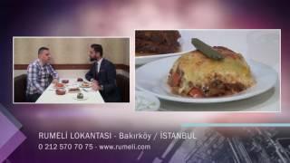 RUMELİ LOKANTASI - İSTANBUL BAKIRKÖY RESTAURANT