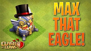 MAXED EAGLE ARTILLERY! FIX That ENGINEER ep31 | Clash of Clans