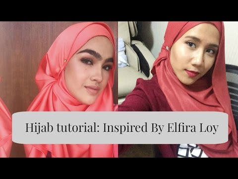 Hijab Tutorial Inspired By Elfira Loy Youtube