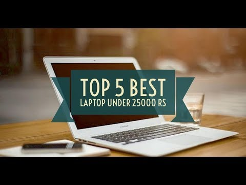 Top 5 Best laptops under 25000 Rs in India (July 2017)