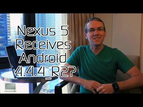 Nexus 5 Receives Android 4 4 4_R2? XDA Root Directory, Devcon Speaker  Updates