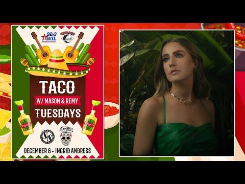 Taco Tuesday w/ Ingrid Andress