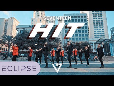 [KPOP IN PUBLIC] SEVENTEEN(세븐틴) - HIT Full Dance Cover [ECLIPSE]