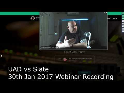 UAD vs Slate Webinar Recording: Console, Tape Machine and 11