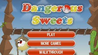 Dangerous Sweets Level1-18 Walkthrough