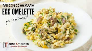 The best quick healthy breakfast! Microwave Egg Omelette in just 3 minutes