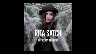 Rita Satch - Not Ready For Love [Audio]